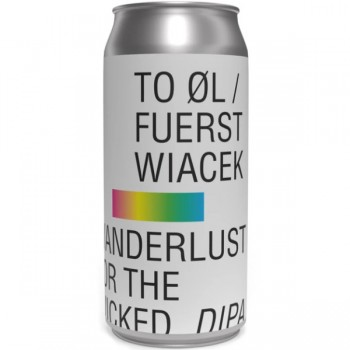 To Øl / Fuerst Wiacek Wanderlust for the Wicked
